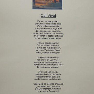 Poema de Jaume Baigual i Rusiñol dedicat a Cal Vivet amb motiu dels 150 anys de dedicacio !!! Moltes gràcies Jaume, ets un artista !!!