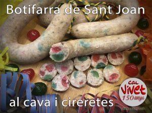 Per les verbenes, botifarra de Sant Joan al cava, amb cireretes...!!!