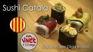 """""""Sushi"""" de la mà de l' Olga Olgars Rovira Solé amb varietats de savors, amb productes carnis i vegetarians... tria el teu... estan bonissims !!!"""